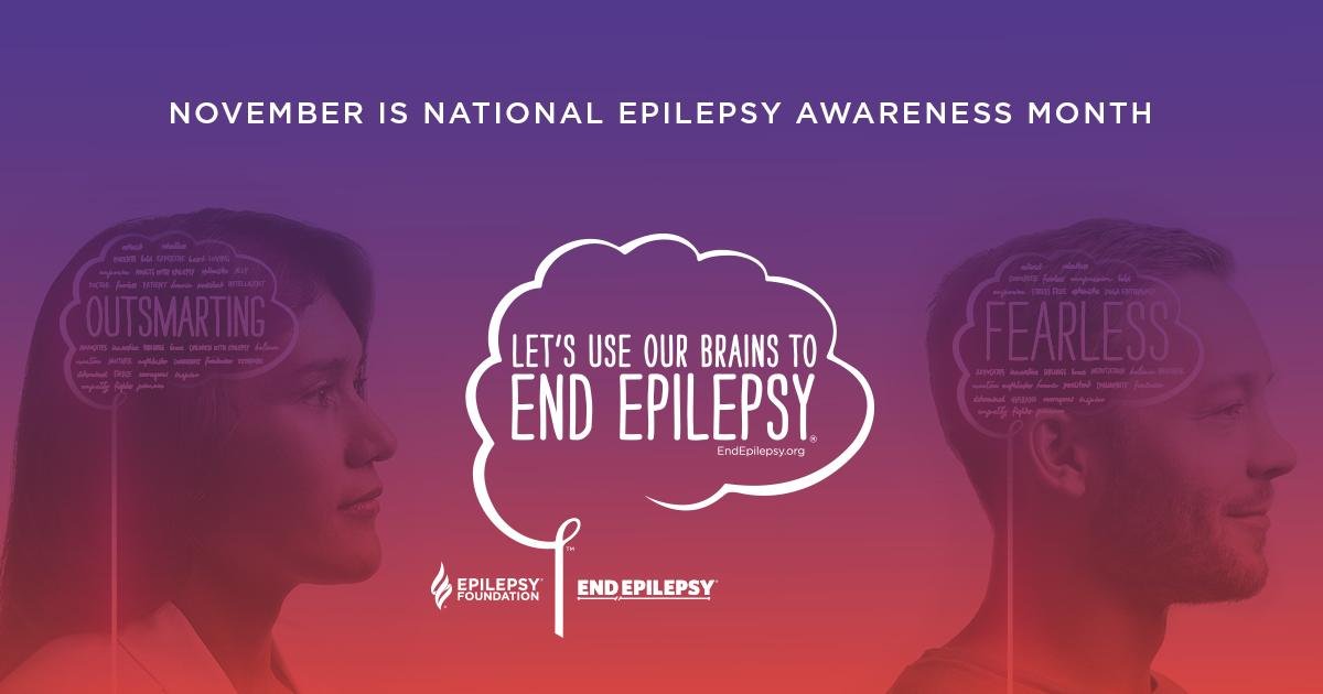 November is National Epilepsy Awareness Month. Let's Use Our Brains to End Epilepsy