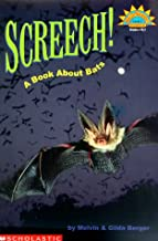 Amazon.com: Screech!: A Book About Bats (HELLO READER SCIENCE LEVEL 3) (9780439201643): Berger, Melvin, Berger, Gilda: Books